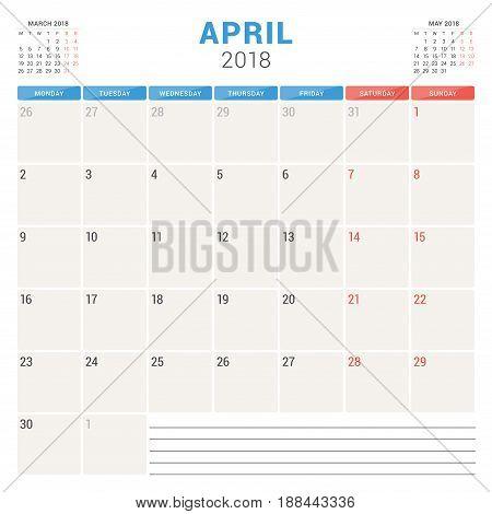 April 2018. Calendar Planner Vector Design Template. Week Starts On Monday. Stationery Design