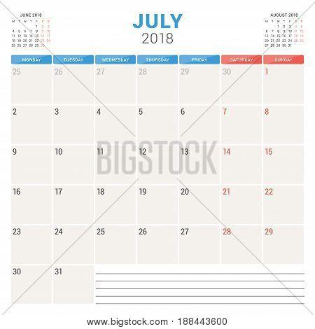 July 2018. Calendar Planner Vector Design Template. Week Starts On Monday. Stationery Design