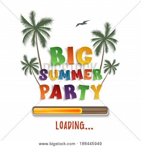 Big summer party loading poster template isolated on white background with palms and seagull. Vector illustration.