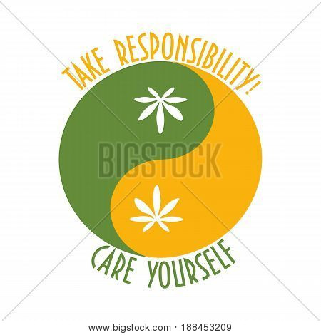 Concept sign for Responsible drug use promotion. Yin yang sign with cannabis leaves as a symbol of harmony promotes responsibility and harm minimization during recreational use of drugs.
