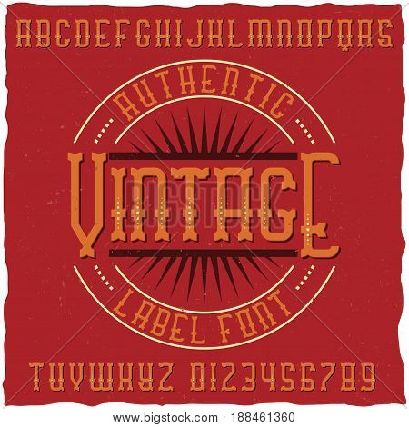 Vintage label font with sample label design. Good to use in any retro design labels.