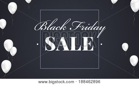 Black Friday Sale Poster with shiny balloons on dark Background with text lettering. Vector illustration. Black sale background.