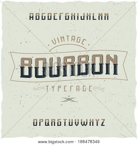 Vintage label typeface named Bourbon. Good font to use in any vintage labels or logo.