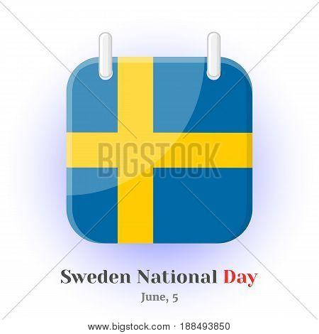 Calendar Icon with Sweden flag and lettering for your design isolated on blue background in simple cartoon style for Independence Day. Vector illustration. Holiday Collection.