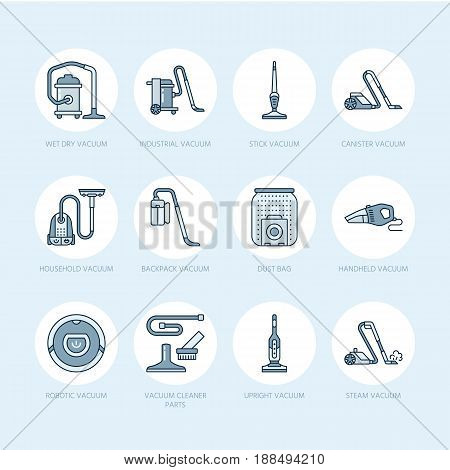 Vacuum cleaners flat line icons. Different vacuums types - industrial, household, handheld, robotic, canister, wet dry. Thin linear colored blue signs for housework equipment shop. poster