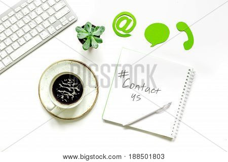client support service workdesk with contact us mail signs on white background top view