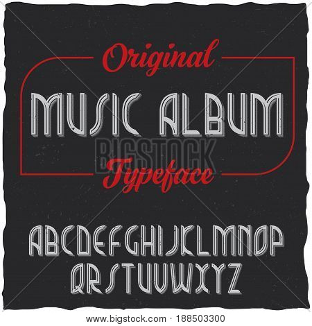 Vintage label typeface named Music Album. Good font to use in any vintage labels or logo.