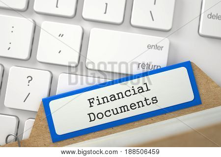 Financial Documents written on Blue Archive Bookmarks of Card Index Overlies Modern Laptop Keyboard. Closeup View. Blurred Illustration. 3D Rendering.