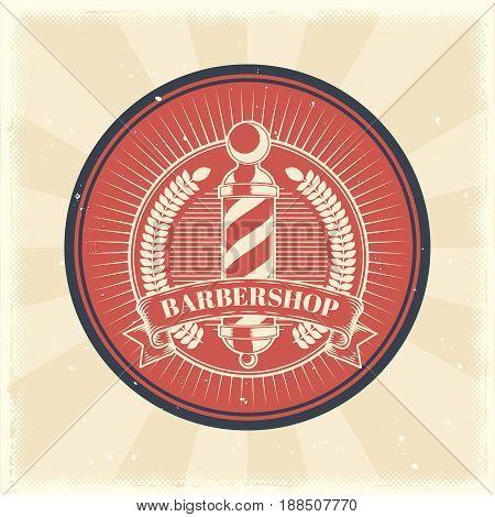 Vector vintage illustration of badge, sticker, sign with barber shop pole made in grunge style. Print, template, design element