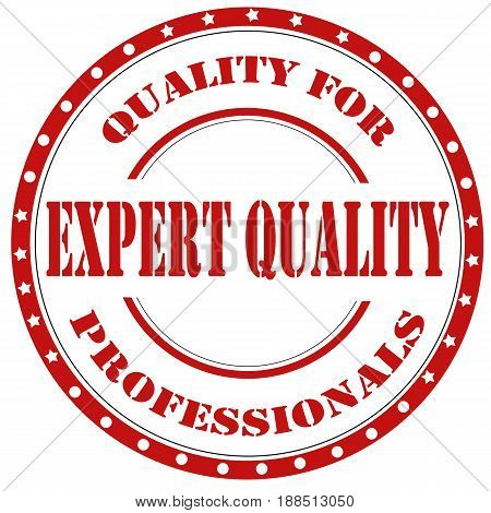 Red stamp with text Expert Quality-Quality For Professionals,vector illustration
