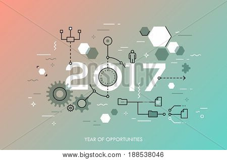 Infographic concept, 2017 - year of opportunities. Future trends and prospects in business process organization, structuring, networking and communication. Vector illustration in thin line style.