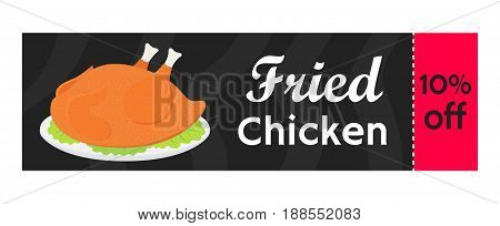 Fried chicken coupon, tasty fast food sale. Whole meat, made in cartoon flat style.