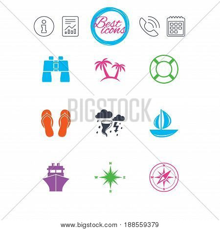 Information, report and calendar signs. Cruise trip, ship and yacht icons. Travel, lifebuoy and palm trees signs. Binoculars, windrose and storm symbols. Classic simple flat web icons. Vector