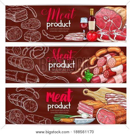 Butchery shop banners set. Vector design of butcher meat products and delicatessen. Farm fresh sausages, ham or bacon and barbecue steak brisket with sirloin or tenderloin lump, salami and pepperoni