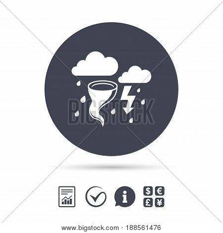 Storm bad weather sign icon. Clouds with thunderstorm. Gale hurricane symbol. Destruction and disaster from wind. Insurance symbol. Report document, information and check tick icons. Currency exchange