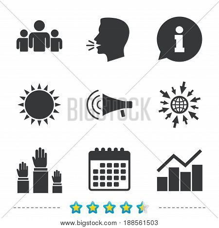 Strike group of people icon. Megaphone loudspeaker sign. Election or voting symbol. Hands raised up. Information, go to web and calendar icons. Sun and loud speak symbol. Vector