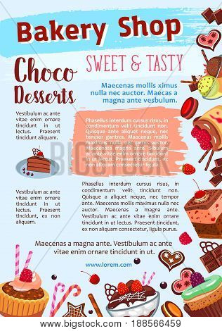 Desserts and cakes poster for bakery shop or patisserie pastry. Vector design of cupcake and chocolate muffin or brownie and ice cream, biscuit sweets and fruit pies or tiramisu torte for cafeteria