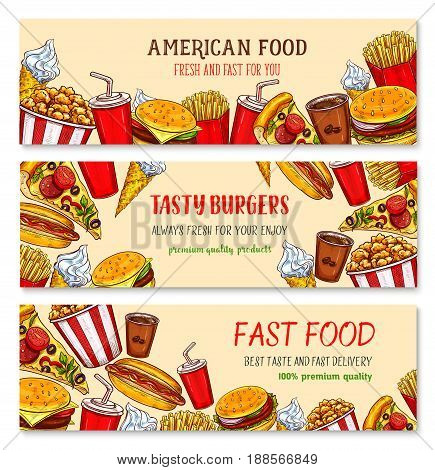 Fast food banners for restaurant or fastfood hamburgers cafe. Vector design set of cheeseburger and coffee or soda drink, ice cream in waffle and popcorn, french fries snacks and hot dog or pizza