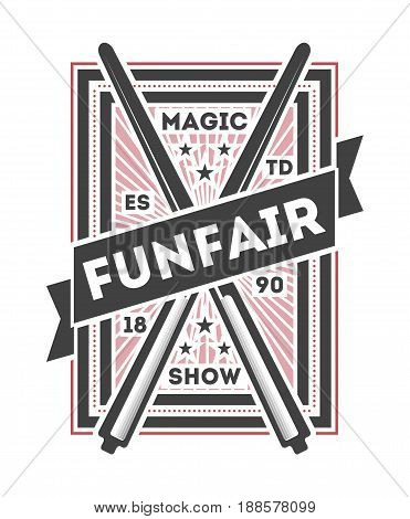 Funfair show vintage label isolated on white background vector illustration. World tour spectacle and carnival logo, welcome circus badge