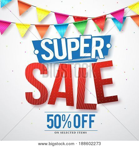 Super sale vector design with 50% off and hanging colorful streamers in white background for store promotions and party celebrations. Vector illustration.