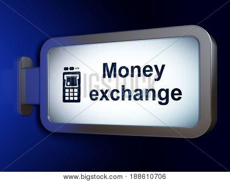 Money concept: Money Exchange and ATM Machine on advertising billboard background, 3D rendering
