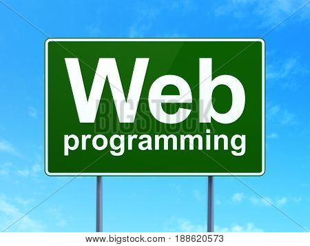 Web design concept: Web Programming on green road highway sign, clear blue sky background, 3D rendering