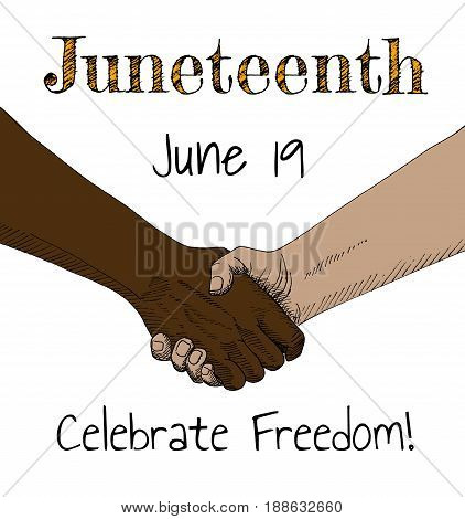 Juneteenth, Celebrate Freedom. Hand-drawn poster with handshaking