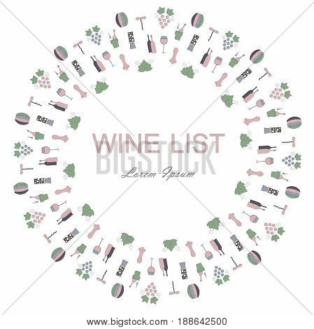 Round background for Wine list, Lorem Ipsum. Blue pink, green bottles, grapes, corkscrews, wine leafs, glasses, cellars, tastings, storages on white. Stock vector illustration flat style icon