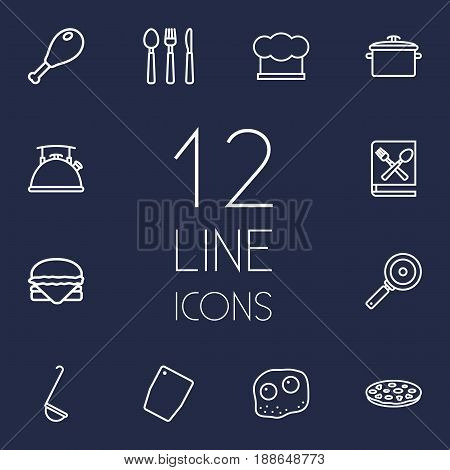 Set Of 12 Kitchen Outline Icons Set.Collection Of Pan, Skillet, Chicken Leg And Other Elements.