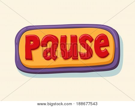 Pause. Hand drawn web button. internet button. vector illustration