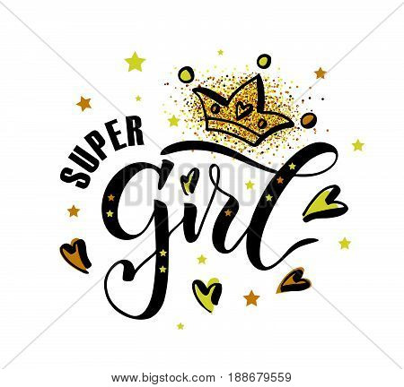 Vector Illustration Of Super Girl Text For Girls Clothes. Inspirational Quote Card/invitation/banner