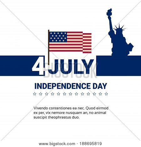 Liberty Statue Over United States Flag Independence Day Holiday 4 July Banner Flat Vector Illustration