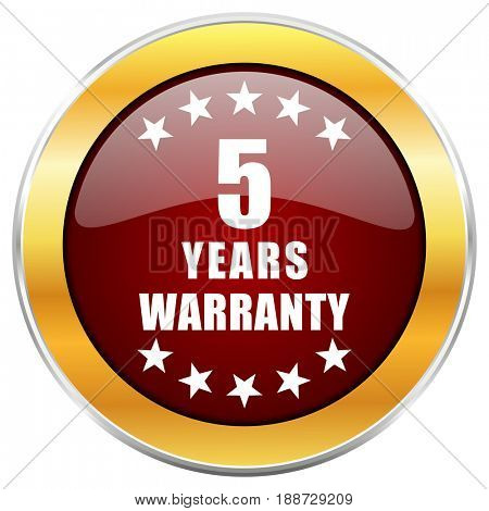 Warranty guarantee 5 year red web icon with golden border isolated on white background. Round glossy button.