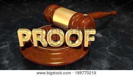 Proof Law Concept 3D Illustration