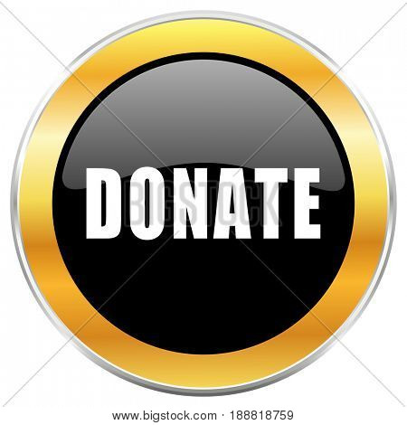 Donate black web icon with golden border isolated on white background. Round glossy button.