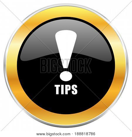 Tips black web icon with golden border isolated on white background. Round glossy button.