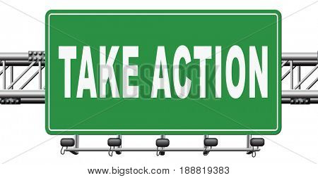 take action time to act now is the time or never take initiative, 3D, illustration