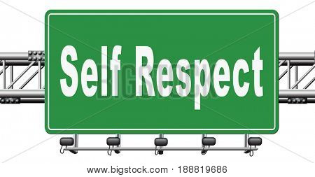 Self respect or dignity self esteem or respect confidence and pride, 3D, illustration