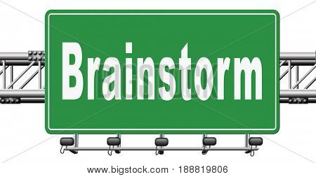 Brainstorm teamwork to creative fresh idea or solution team brainstorming search innovation and inspiration think tank, road sign billboard., 3D, illustration