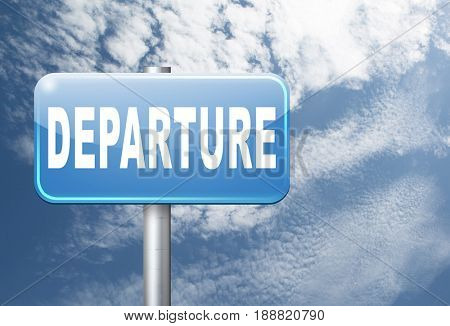 departure starting point of a journey depart departure icon departure button flight schedule road sign travel schedule billboard with text and word concept, 3D, illustration
