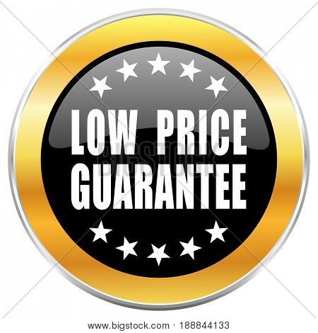 Low price guarantee black web icon with golden border isolated on white background. Round glossy button.