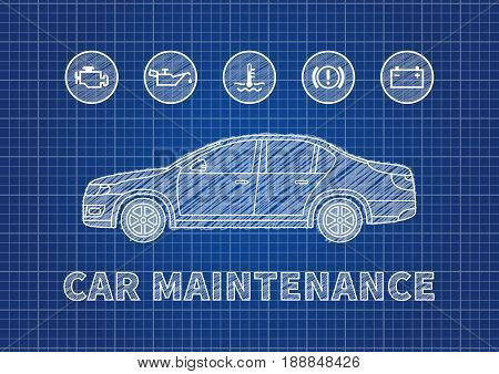Blue print car maintenance vector illustration. Car technical service concept with warning signs: check engine oil pressure generator coolant level brake system.