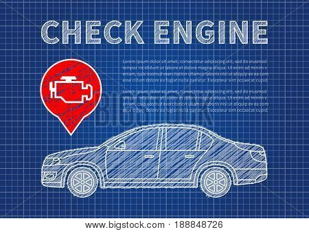 Check engine vector illustration. Car technical service concept with check engine warning sign and sample text.