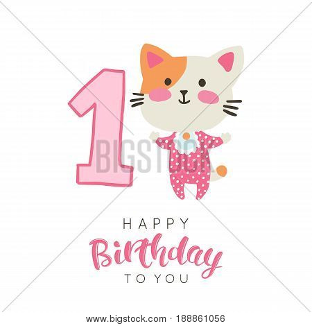 Vector illustration of greeting card with happy birthday to you words and cute little feline dedicated to first birthday.