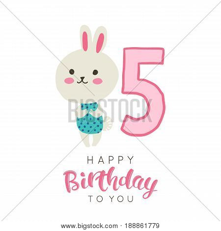 Vector illustration of greeting card with happy birthday to you words and cute bunny dedicated to fifth birthday.