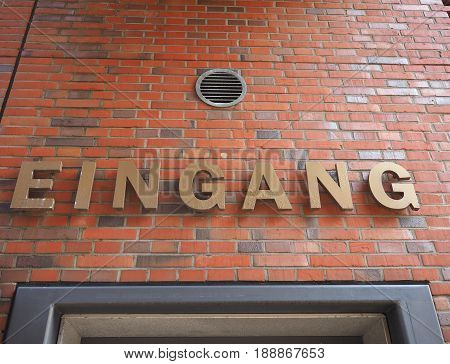 Eingang (entrance) Sign