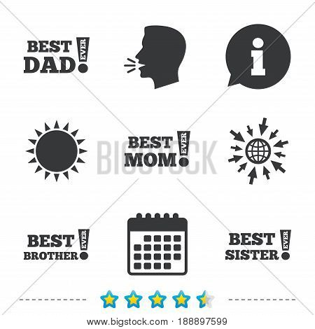 Best mom and dad, brother and sister icons. Award with exclamation symbols. Information, go to web and calendar icons. Sun and loud speak symbol. Vector