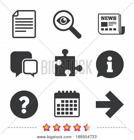 Question mark and puzzle piece icons. Document file and next arrow sign symbols. Newspaper, information and calendar icons. Investigate magnifier, chat symbol. Vector