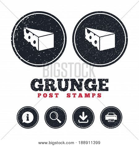 Grunge post stamps. Cheese sign icon. Slice of cheese symbol. Triangle cheese with holes. Information, download and printer signs. Aged texture web buttons. Vector