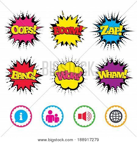 Comic Wow, Oops, Boom and Wham sound effects. Information sign. Group of people and speaker volume symbols. Internet globe sign. Communication icons. Zap speech bubbles in pop art. Vector